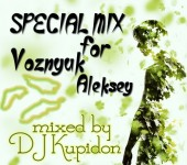 Кавер для альбома SPECIAL MIX for Voznyuk Aleksey by DJ Kupidon