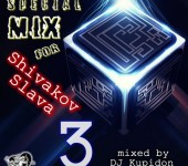 Кавер SPECIAL MIX for Shivakov Slava 3 (2018) от DJ Kupidon