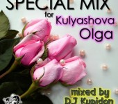 Cover Mixed by DJ Kupidon SPECIAL MIX for Kulyashova Olga (2017)